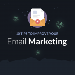10 Tips To Improve Your E-mail Marketing in 2020