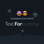 How to format text on Facebook Ads and Posts